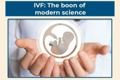 IVF: The Boon of Modern Science