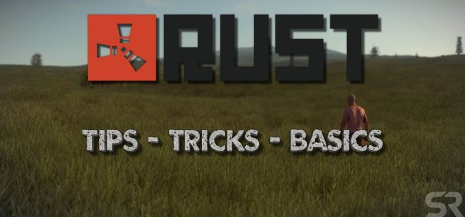 Some Dedicated Survival Tips For Rust Gamers!